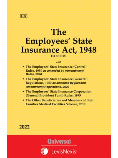 Employees' State Insurance Act, 1948 along with Rules and Regulations
