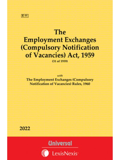Employment Exchanges (Compulsory Notification of Vacancies) Act, 1959 along with Rules, 1960