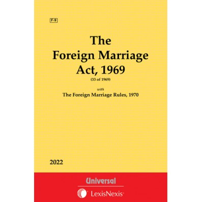 Foreign Marriage Act, 1969 along with The Foreign Marriage Rules, 1970