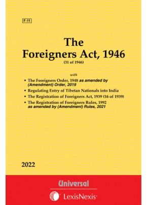 Foreigners Act, 1946 along with Foreigners Orders, 1948 with Registration of Foreigners Act, 1939 and Rules, 1992