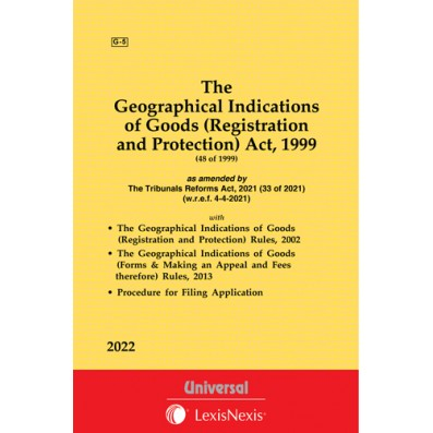 Geographical Indications of Goods (Registration and Protection) Act, 1999 along with Rules, 2002