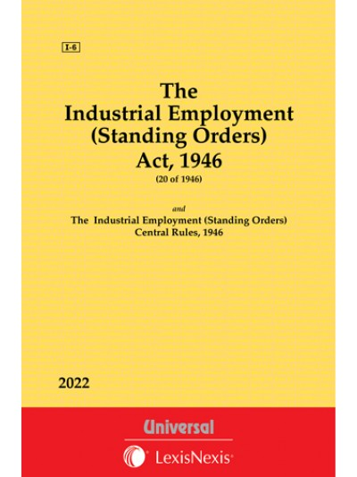 Industrial Employment (Standing Orders) Act, 1946 along with Rules, 1946