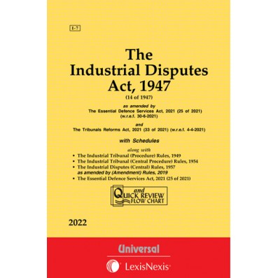 Industrial Disputes Act, 1947 along with (Central) Rules, 1957 and allied Rules
