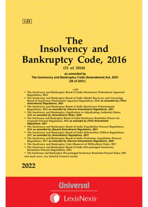 Insolvency and Bankruptcy Code, 2016 with Rules, Regulations and Order
