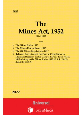 Mines Act, 1952 along with Rules, 1955 and The Mines Rescue Rules, 1985