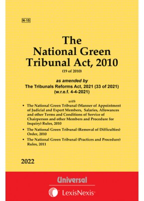 National Green Tribunal Act, 2010 with Order, 2010 along with the National Green Tribunal (Practice and Procedure) Rules, 2011