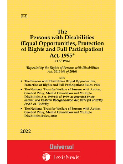 National Trust for Welfare of Persons with Autism, Cerebal Palsy, Mental Retardation with Multiple Disabilities Act, 1999 see  Persons with Disabilities (Equal Opportunities) Act, 1995