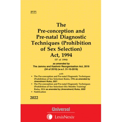 Pre-conception and Pre-natal Diagnostic Techniques (Prohibition of Sex Selection) Act, 1994 along with Rules