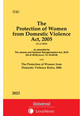 Protection of Women from Domestic Violence Act, 2005 along with Rules, 2006