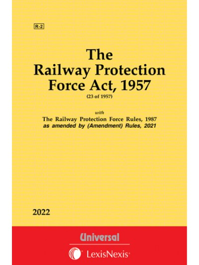 Railway Protection Force Act, 1957 along with Rules, 1987