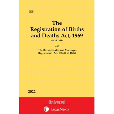 Registration of Births and Deaths Act, 1969 and The Births, Deaths and Marriages Registration Act, 1886