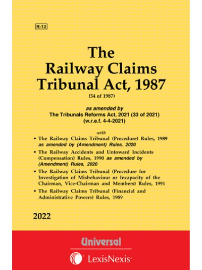 The Railway Claims Tribunal Act, 1987 along with allied Rules
