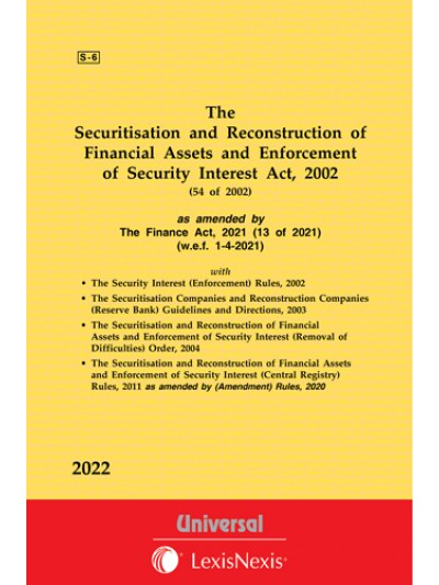 Securitisation and Reconstruction of Financial Assets and Enforcement of Security Interest Act, 2002 along with allied Rules & Orders