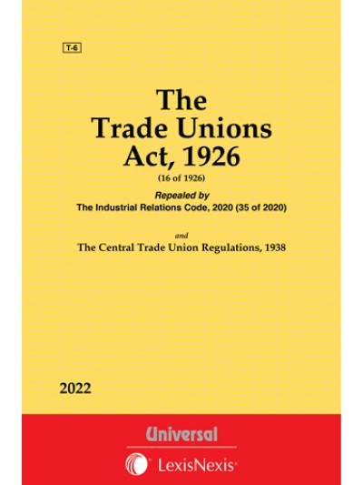 Trade Unions Act, 1926 along with Central Trade Unions Regulations, 1938