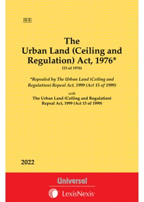 Urban Land (Ceiling and Regulation) Act,1976 along with Repeal Act, 1999