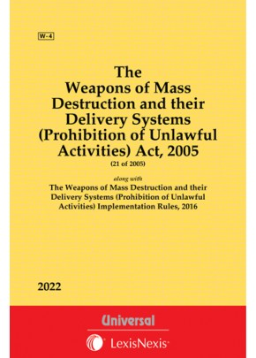 Weapons of Mass Destruction and their Delivery Systems (Prohibition of Unlawful Activities) Act, 2005