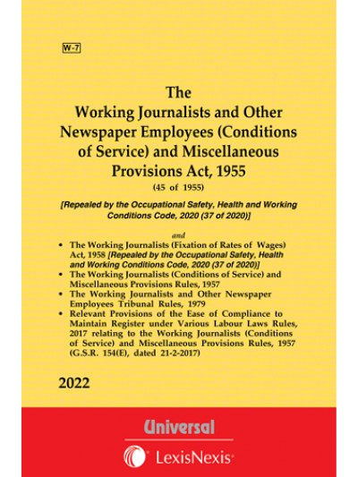 Working Journalists and Other Newspaper Employees (Conditions of Service) and Miscellaneous Provisions Act, 1955 along with allied Acts & Rules