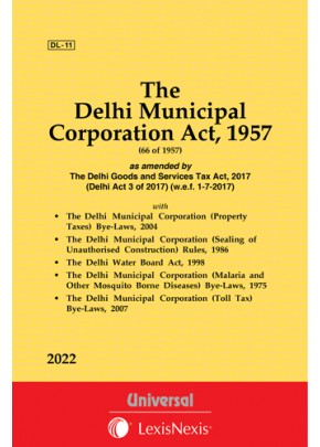 Delhi Municipal Corporation Act, 1957 along with allied Rules and Bye-Laws