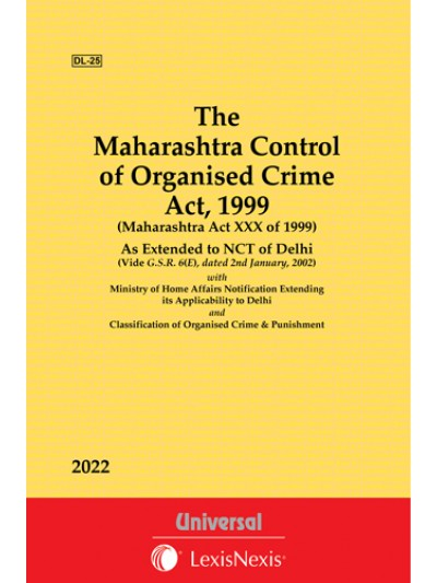 Maharashtra Control of Organised Crime Act, 1999 As Extended to NCT of Delhi