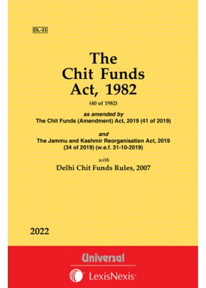 Chit Funds Act, 1982 along with Delhi Chit Funds Rules, 2007