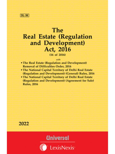 Real Estate (Regulation and Development) Act, 2016 with allied Order and Rules for NCT of Delhi